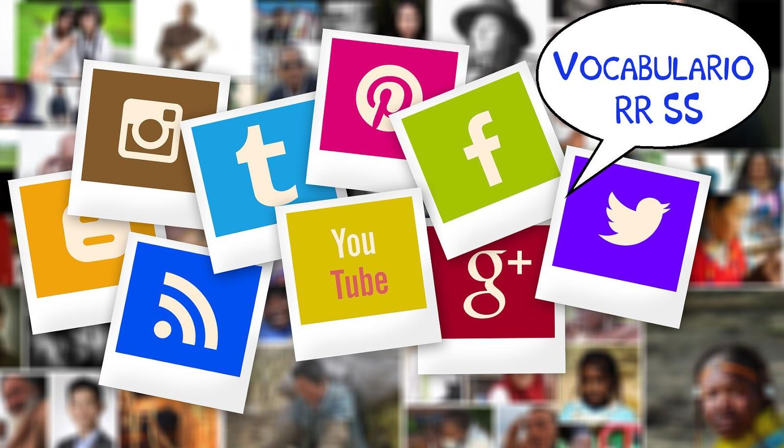 Vocabulario de Redes Sociales  Cuántas de estas palabras te